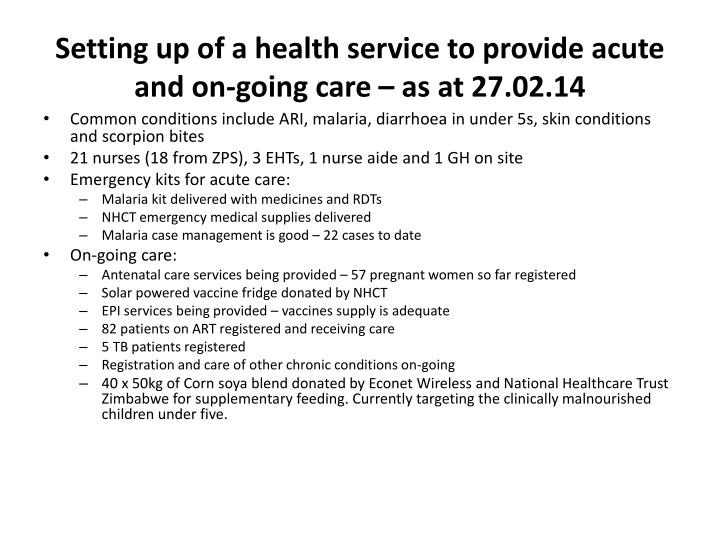 Setting up of a health service to provide acute and on-going