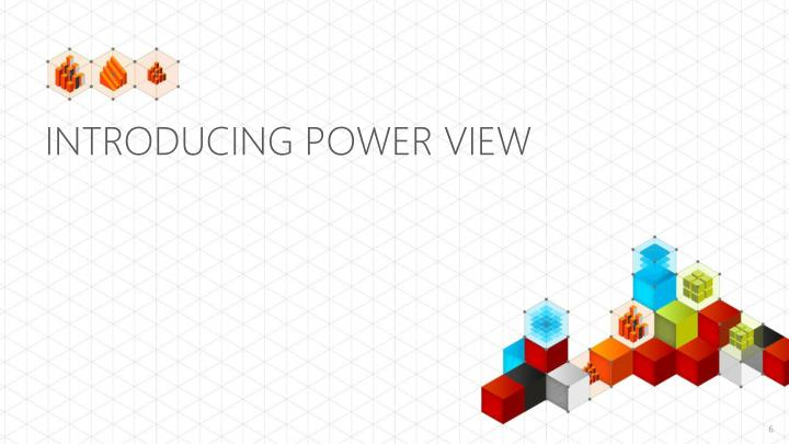 Introducing Power view