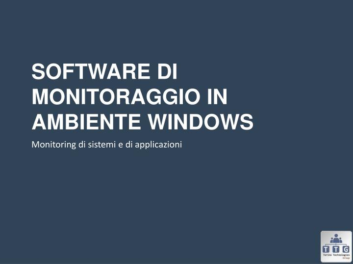 Software di monitoraggio in ambiente Windows