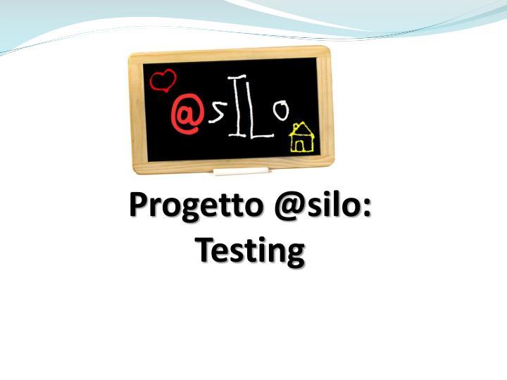 Progetto @silo: