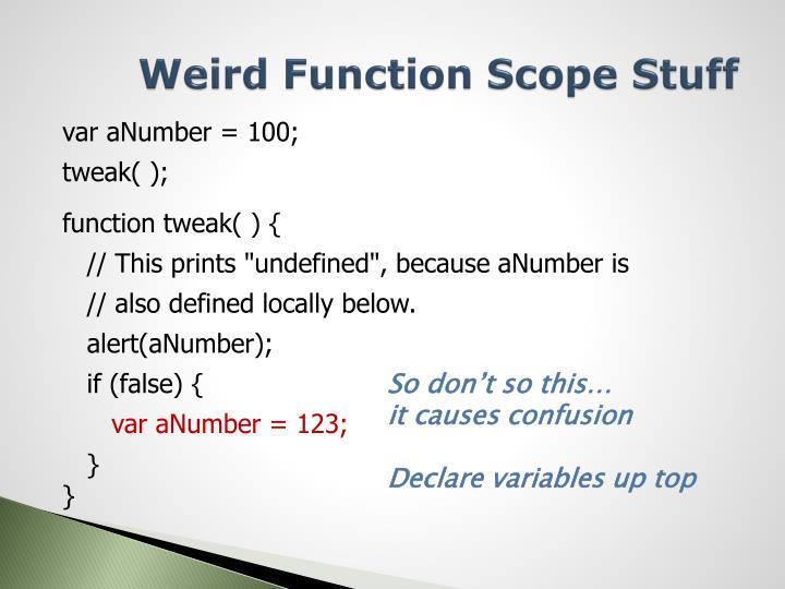 Weird Function Scope Stuff