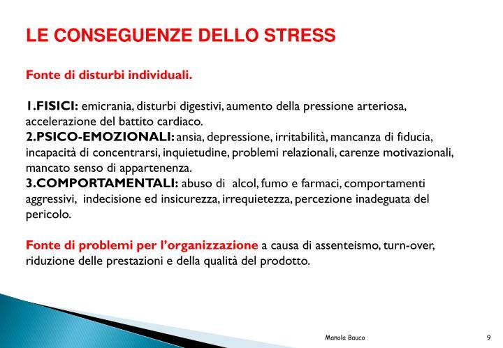 LE CONSEGUENZE DELLO STRESS
