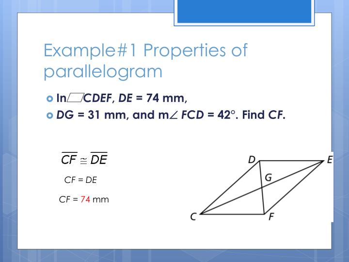 Example#1 Properties of parallelogram