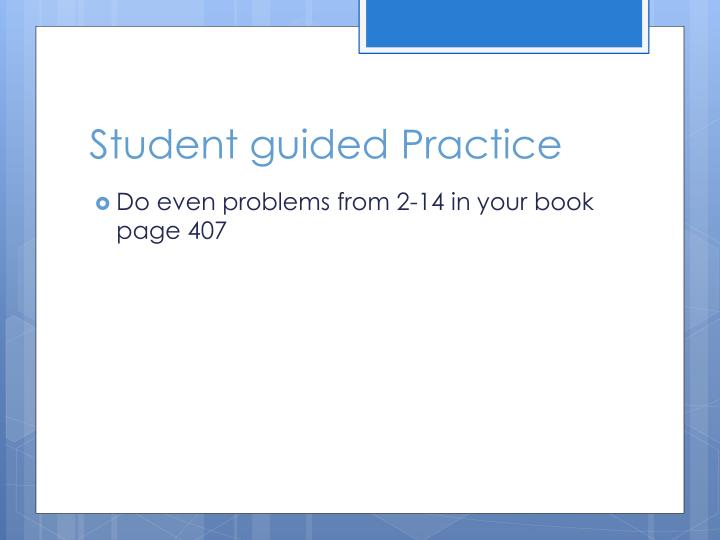 Student guided Practice