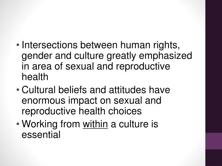 Intersections between human rights, gender and culture greatly emphasized in area of sexual and reproductive health