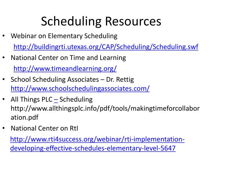 scheduling resources