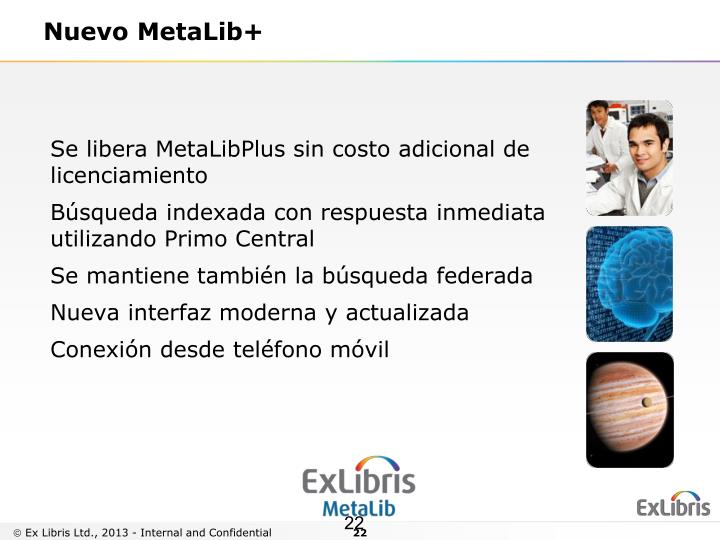 Se libera MetaLibPlus sin costo adicional de licenciamiento