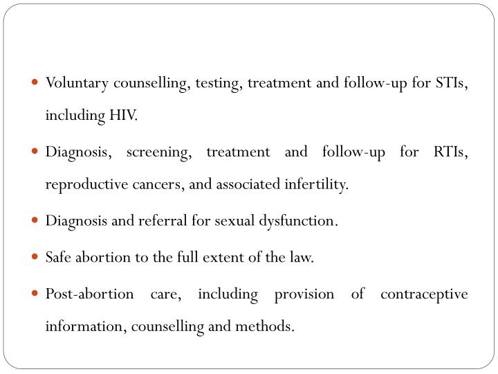 Voluntary counselling, testing, treatment and follow-up for STIs, including HIV.