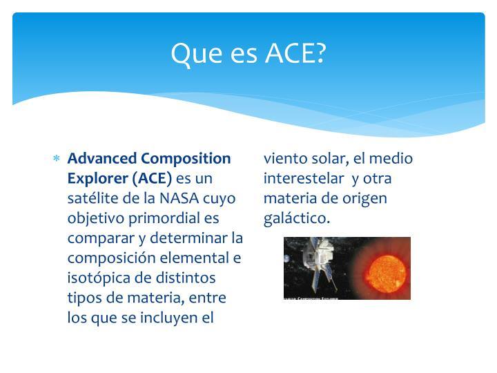 Que es ACE?