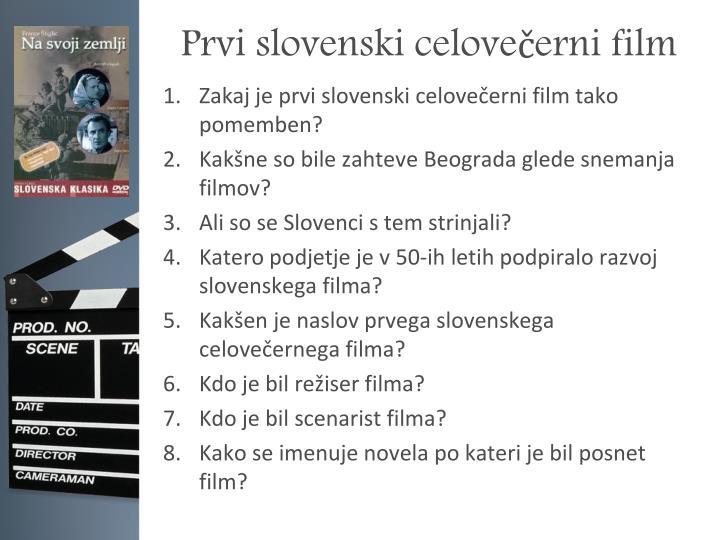 Prvi slovenski celovečerni film