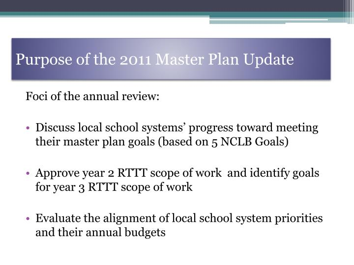 Purpose of the 2011 master plan update