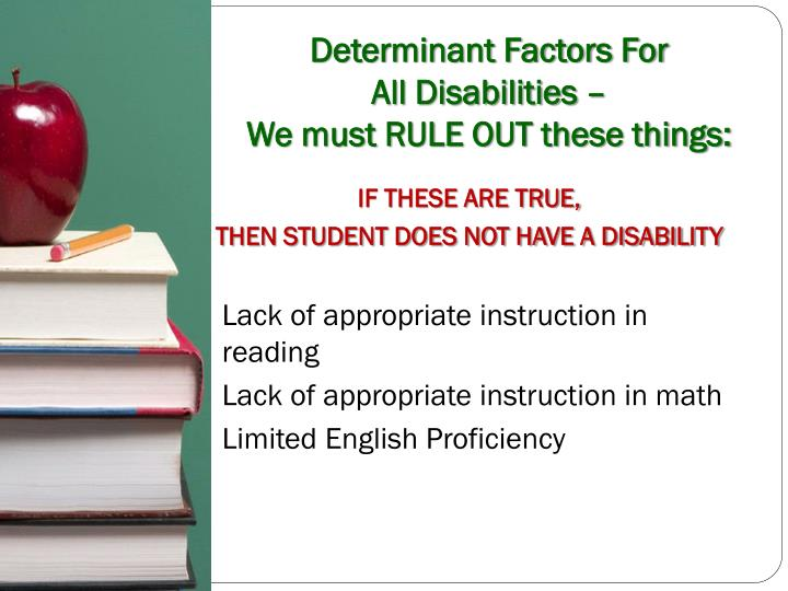 Determinant Factors For