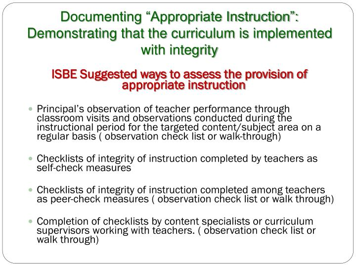 "Documenting ""Appropriate Instruction"": Demonstrating that the curriculum is implemented with integrity"