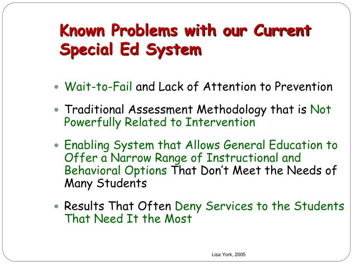 Known Problems with our Current Special Ed System