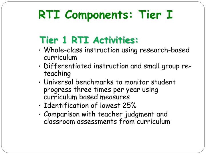 RTI Components: Tier I