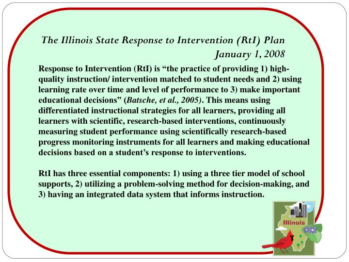 The Illinois State Response to Intervention (