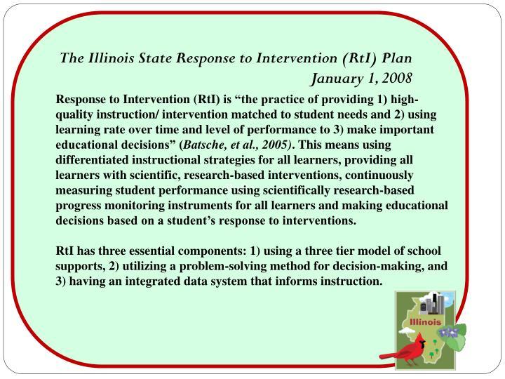 The Illinois State Response to Intervention (