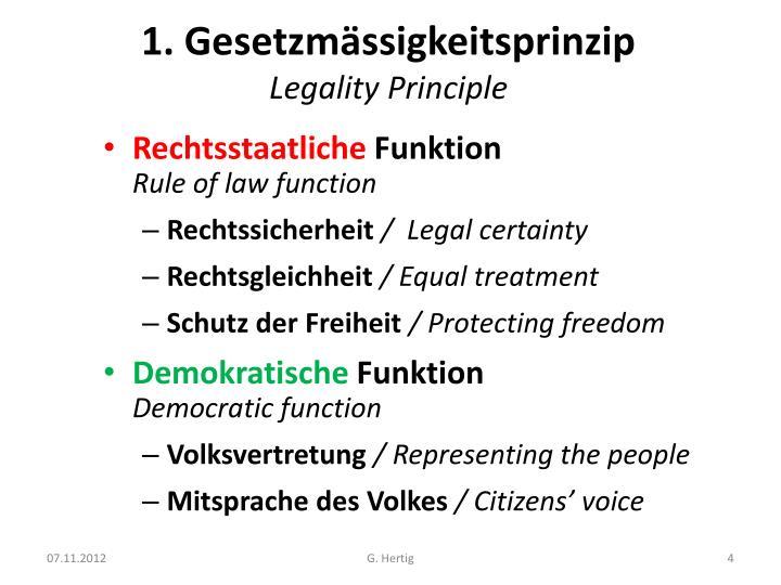 1. Gesetzmässigkeitsprinzip