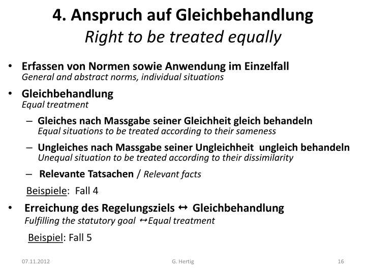 4. Anspruch auf Gleichbehandlung