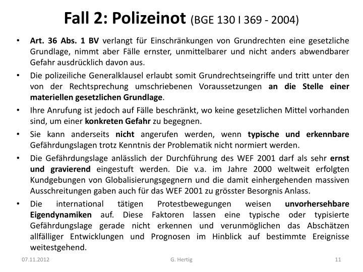 Fall 2: Polizeinot