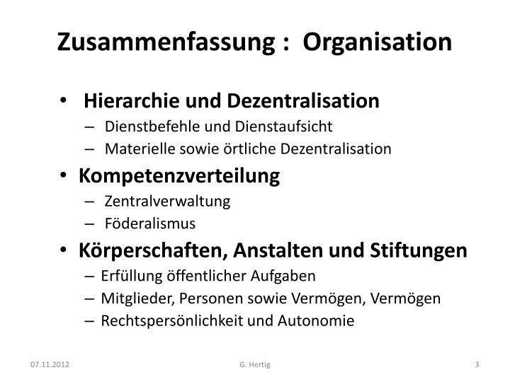 Zusammenfassung :  Organisation