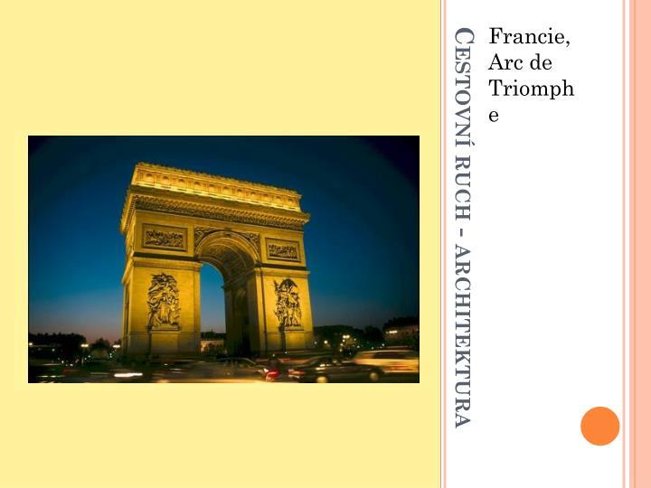 Francie, Arc de Triomphe