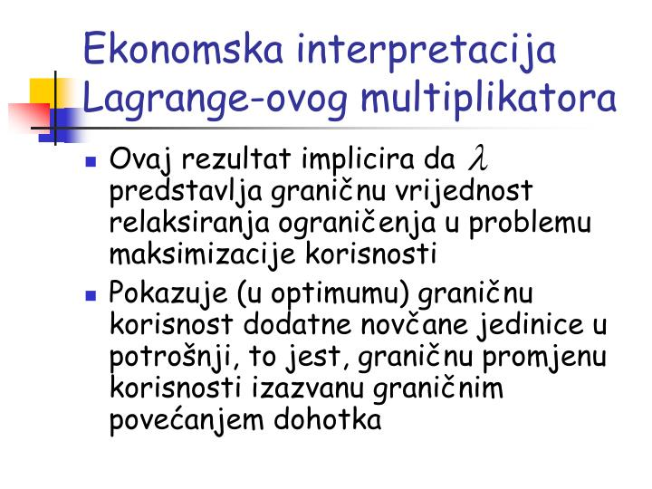 Ekonomska interpretacija Lagrange-ovog multiplikatora