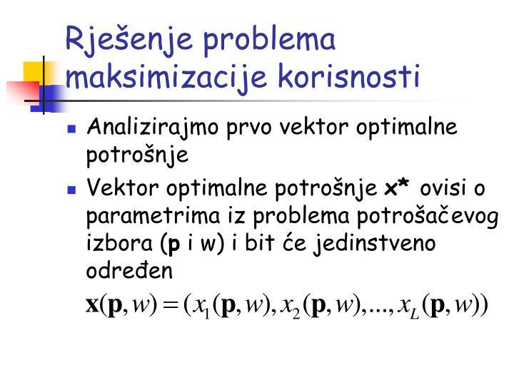 Rješenje problema maksimizacije korisnosti