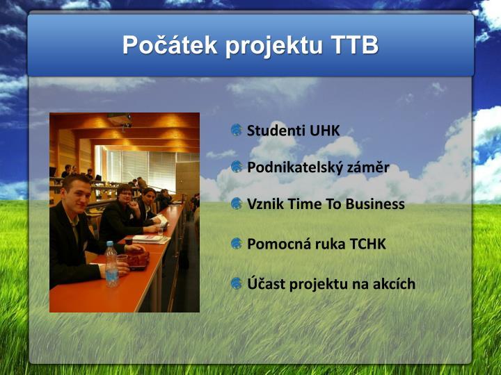 Počátek projektu TTB