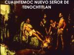 cuauhtemoc nuevo se or de tenochtitlan