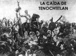 la ca da de tenochtitlan