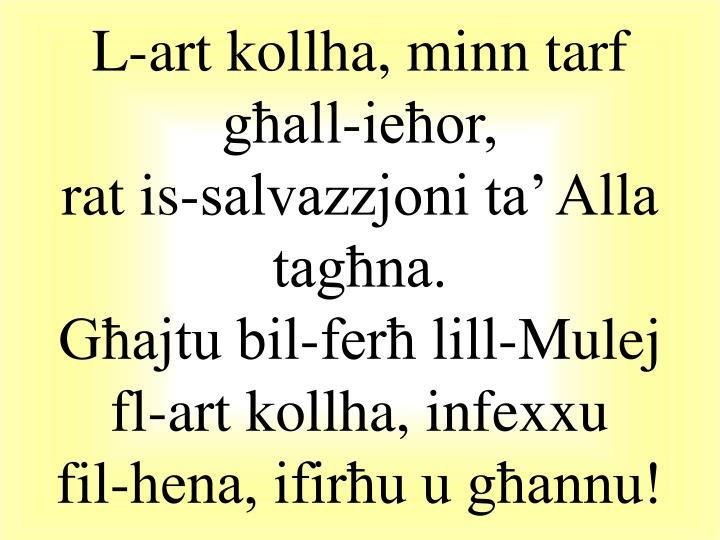 L-art kollha, minn tarf għall-ieħor,