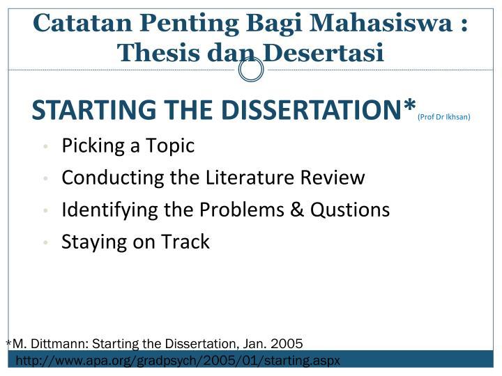 STARTING THE DISSERTATION*