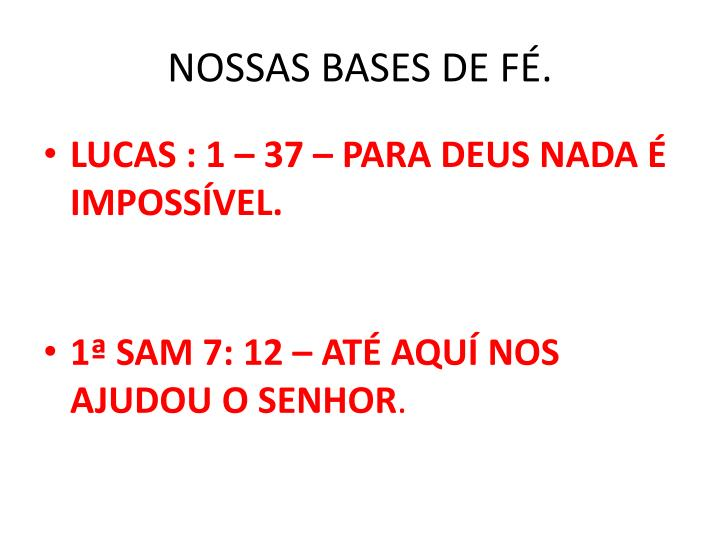 NOSSAS BASES DE FÉ.