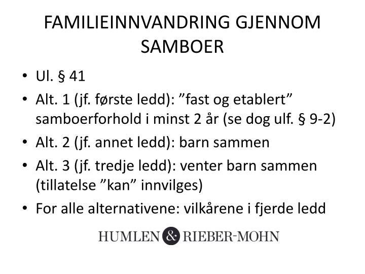 FAMILIEINNVANDRING GJENNOM SAMBOER