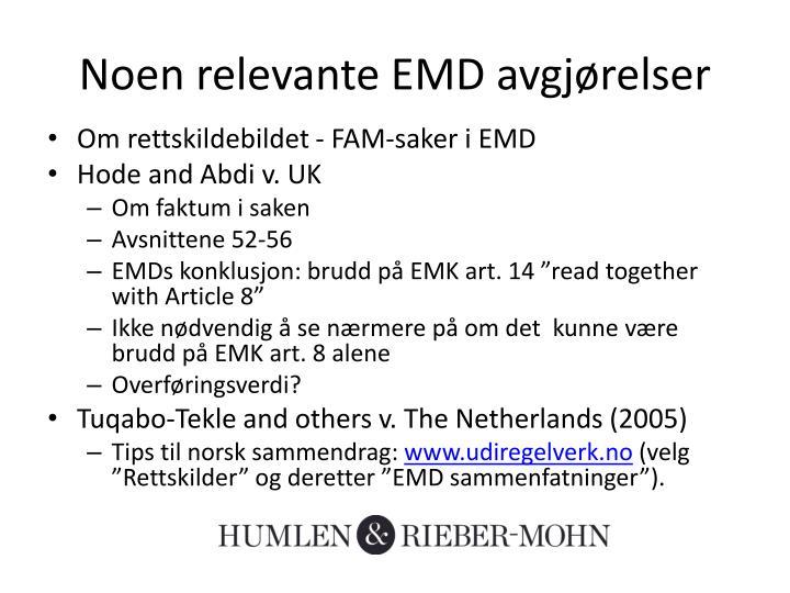 Noen relevante EMD avgjørelser