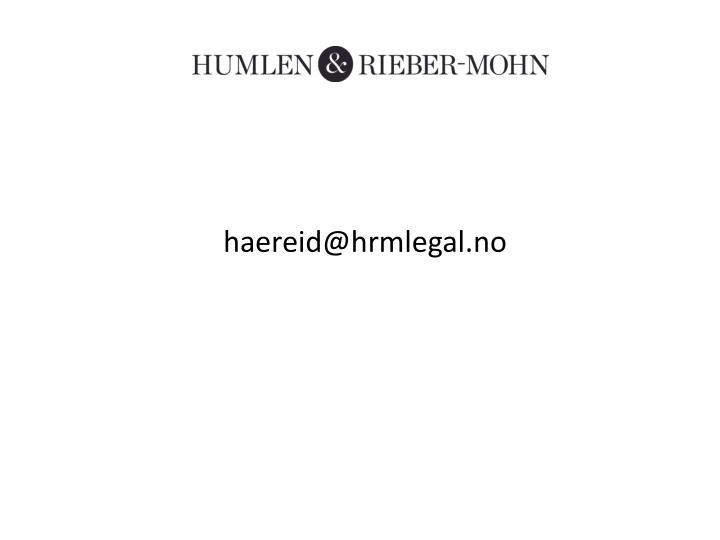 haereid@hrmlegal.no