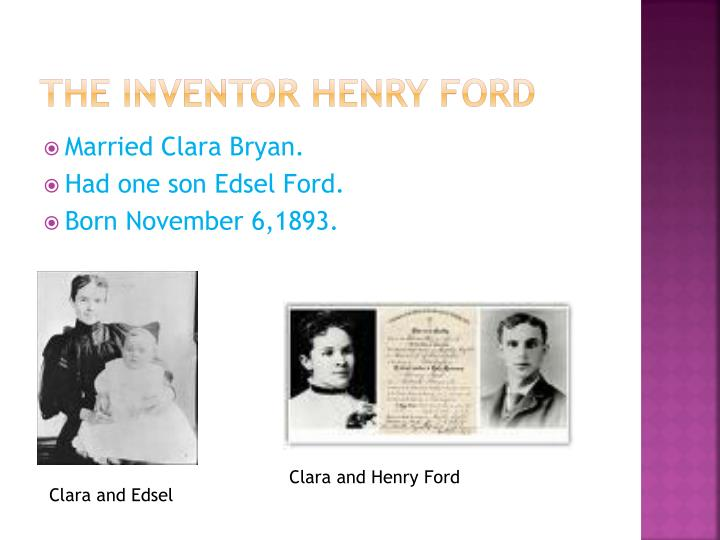 The inventor Henry ford