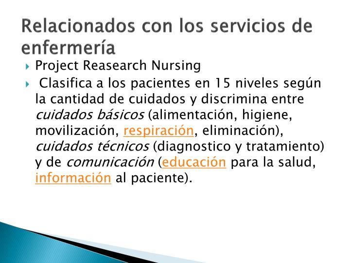 Relacionados con los servicios de enfermería