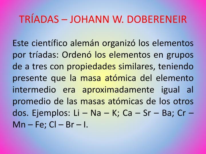 TRÍADAS – JOHANN W. DOBERENEIR