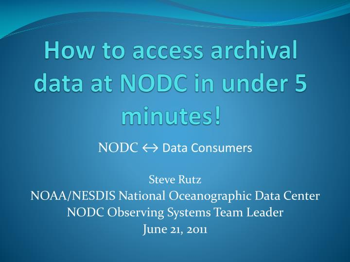 How to access archival data at nodc in under 5 minutes
