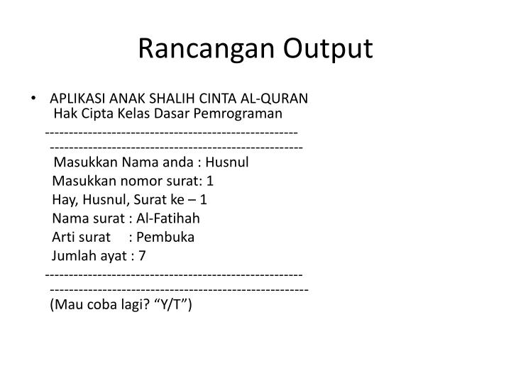 Rancangan Output
