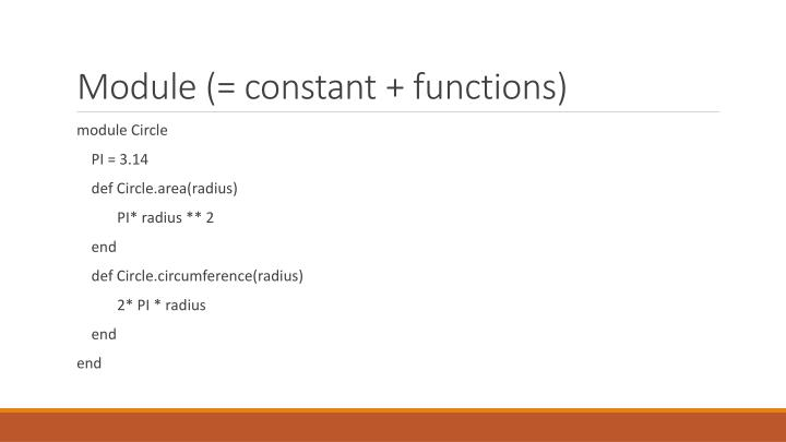 Module (= constant + functions)
