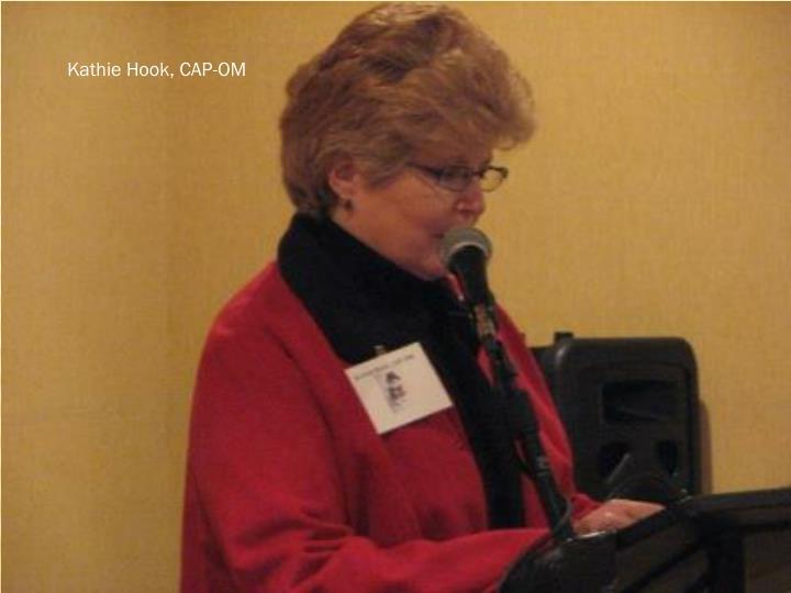 Kathie Hook, CAP-OM