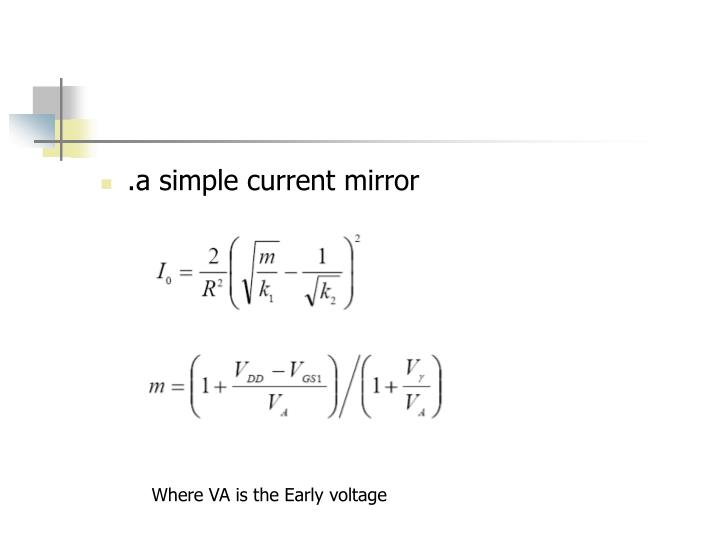 .a simple current mirror