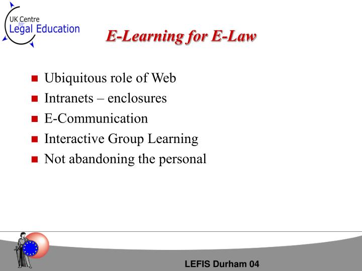E-Learning for E-Law