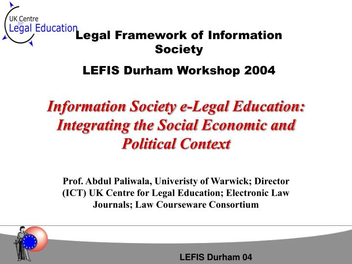 Information society e legal education integrating the social economic and political context