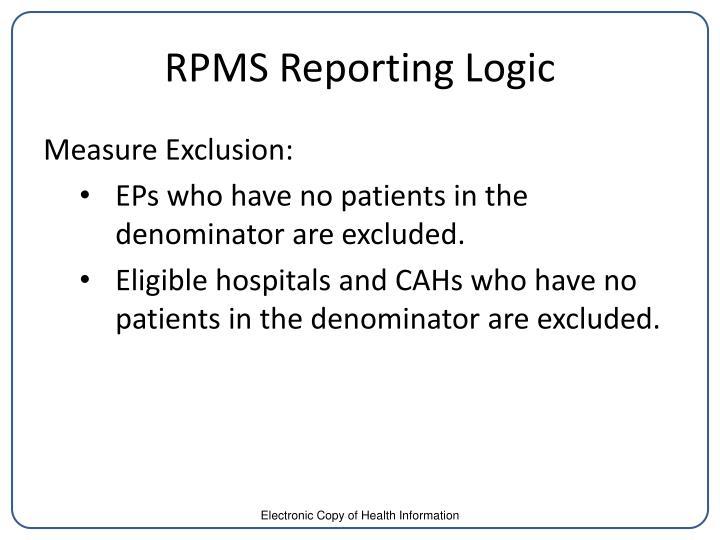 RPMS Reporting Logic