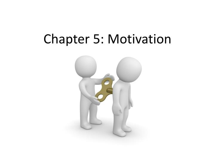 Chapter 5 motivation