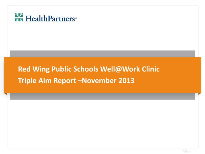 Red Wing Public Schools Well@Work Clinic